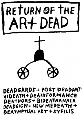 Return of the art dead