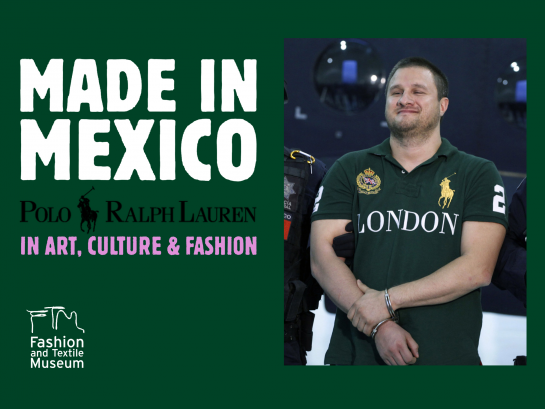 [b]Made in Mexico:[/b] the art of Polo Ralph Lauren