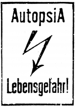 Autopsia poster from Weltuntergang Show: Lebensgefahr!