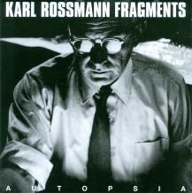 Autopsia: Karl Rossmann FRAGMENTS