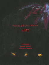 Michel de Ghelderode: Plays