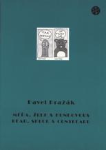 Pavel Pražák: Bear, Shluk & Cuntbeard