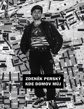 Zdeněk Perský: Where is My Home
